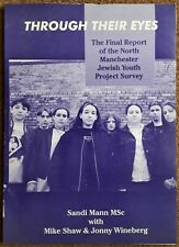 Through Their Eyes Final Report of North Manchester Jewish Youth Project PB 1995