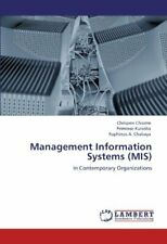 Management Information Systems (MIS). Chiome, Chrispen 9783845406664 New.#