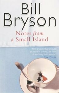 Notes From A Small Island-Bill Bryson, 9780552996006