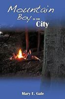 Mountain Boy in the City, Paperback by Horn, Daniel, Like New Used, Free ship...