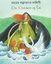 The Children of Lir in Bengali and English: A Celtic... by Casey, Dawn Paperback