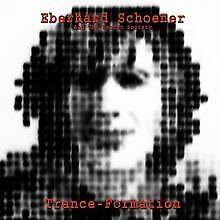 Trance-Formation von Schoener,Eberhard | CD | Zustand akzeptabel