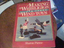 Making Whirligigs and Other Wind Toys by Sharon Pierce (1985, Paperback) s44