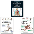 Anatomy of Sports Injuries,Anatomy of Stretching 3 Books Collection Set Concise