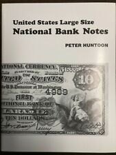 Us Large Size National Bank Notes Illustrated Book by Peter Huntoon Brand New