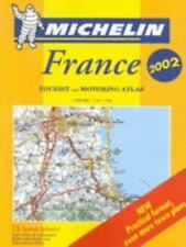 Michelin France: Tourist and Motoring Atlas 2002 (Tourist & Motoring Atlas)