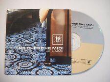 LES CHERCHE MIDI : JE L'AIME ♦ CD SINGLE PORT GRATUIT ♦
