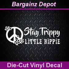 Vinyl Decal.. STAY TRIPPY LITTLE HIPPIE .. Boho Hippy Decal Sticker Laptop Car
