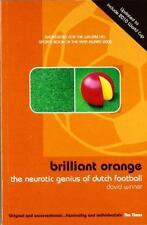 Brilliant Orange: The Neurotic Genius of Dutch Football by David Winner | Paperb