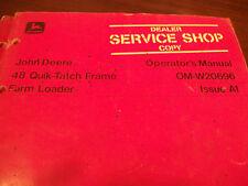 John Deere Tractor Operator'S Manual 48 Qulk-Tatch Frame Farm Loader Issue A1