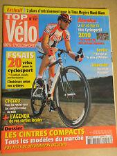 TOP VELO N°157: AVRIL 2010: 20 VELOS POUR LE CYCLOSPORT - CINTRES COMPACTS - GIR