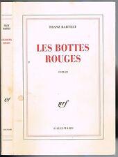 Les BOTTES ROUGES de Franz BARTELT Vengeance d'une Femme Trompée Gallimard 1978