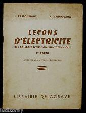 LECONS D'ELECTRICITE - ETUDE EFFET RESISTANCE INTENSITE TENSION PUISSANCE - 1962