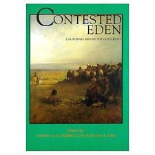 Contested Eden: California Before the Gold Rush (California History Sesquicente