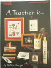 Leisure Arts A Teacher is Cross Stitch Leaflet 612 Kathie Rueger 1988