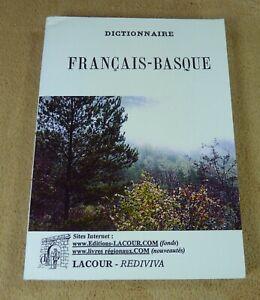 DICTIONNAIRE FRANCAIS BASQUE (FABRE) - LACOUR REDIVIVA