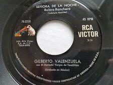"GILBERTO VALENZUELA - Senora de la Noche / Sin Un Amor RANCHERA MARIACHI 7"" rca"