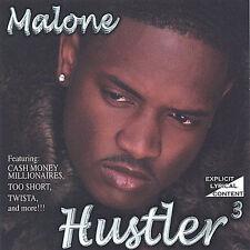 Hustler 3 * by Malone (CD, Jun-2005, Walkerboy Ent. LLC) New Factory Sealed
