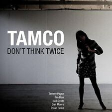 Tamco - Don't Think Twice [CD]