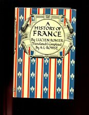 A HISTORY OF FRANCE ( Rome to WW 1 ) Romier / Rowse. 1st US,  HBdj VG