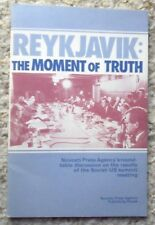 Reykjavik:The Moment of Truth:Novosti Press Agency's Table Discussion on the R..
