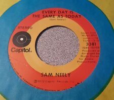 Sam Neely ‎– Loving You Just Crossed My Mind /  Every Day Is The Same As ~ (VG+)