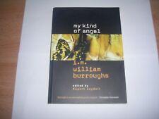 My Kind of Angel: I. M . William Burroughs (Stride Conversation Piece)
