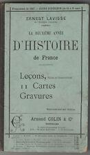 E. LAVISSE - La deuxième année d' HISTOIRE DE FRANCE - 46ème ed. - Leçons cartes