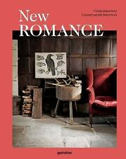 New Romance: Contemporary Countrystyle Interiors (Hardback or Cased Book)