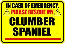 In Case Of Emergency Rescue My Clumber Spaniel Sticker