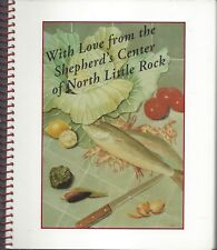 NORTH LITTLE ROCK AR VINTAGE WITH LOVE FROM SHEPARD'S CENTER COOK BOOK CHURCHES