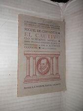 EL CAUTIVO LO SCHIAVO MIGUEL DE CERVANTES ALFREDO GIANNINI SANSONI 1928 libro di