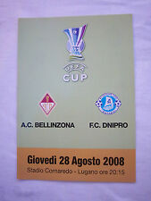Orig.PRG   UEFA Cup  2008/09   AC BELLINZONA - DNIPRO DNIPROPETROVSK  !!  SELTEN