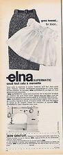 PUBLICITE ADVERTISING 094 1965 ELNA  supermatic machine à coudre