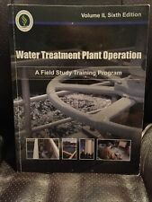 Water Treatment Plant Operation, Vol. II Sixth Edition 2015