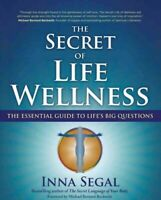 Secret of Life Wellness : The Essential Guide to Life's Big Questions, Paperb...