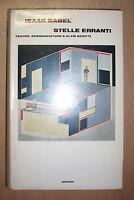 ISAAK BABEL' - STELLE ERRANTI. TEATRO, SCENEGGIATURE E ALTRI SCRITTI - 1971 (GV)