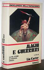Maghi e Guerrieri Lin Carter Fanucci Enciclopedia della Fantascienza 1981