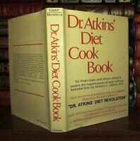 Robert C. Atkin DR. ATKINS' DIET COOK BOOK  1st Edition 1st Printing