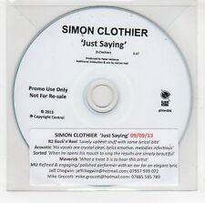 (GI75) Simon Clothier, Just Saying - 2013 DJ CD
