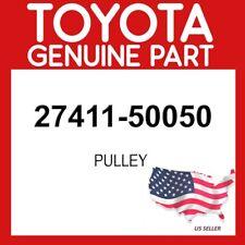 TOYOTA GENUINE 27411-50050 PULLEY OEM
