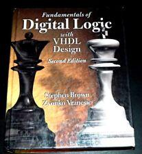 Fundamentals of Digital Logic with VHDL Design by Zvonko G. Vranesic Book ONLY