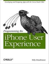 Programming The Iphone User Experience: Developing And Designing Cocoa Touc...