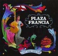 PLAZA FRANCIA - THE NEW TANGO SONGBOOK  CD NEUF