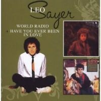 LEO SAYER - WORLD RADIO/HAVE YOU EVER BEEN IN LOVE 2 CD NEW!