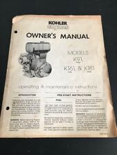 KOHLER ENGINE MODELS K91 K161 K181 OWNER'S MANUAL