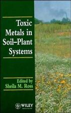 Toxic Metals in Soil-Plant Systems (1994, Hardcover)
