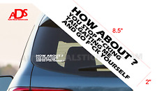 FUNNY TAILGAITING HOW ABOUT? VINYL CAR STICKER DECAL JDM ROAD RAGE CAR TRUCK#240