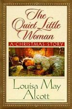 The Quiet Little Woman: A Christmas Story, Louisa May Alcott, Good Book