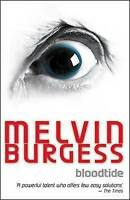 Bloodtide (Puffin Teenage Books), Burgess, Melvin , Good | Fast Delivery
